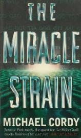 Cordy, Michael: The Miracle Strain