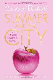 Candace Bushnell - Summer and the City
