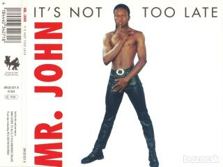 Mr. John ‎– It\'s Not Too Late